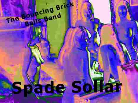 The Bouncing Brick Balls Band Spade Sollarptempo Downtempo